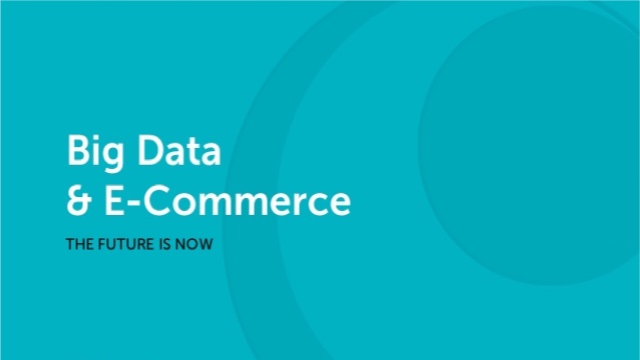 """Big Data"" Touted As The Next Big Thing in eCommerce"
